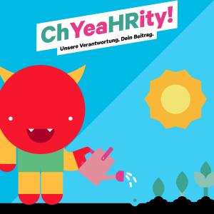 ChYeaHRity! – Unsere Verantwortung, Dein Beitrag.